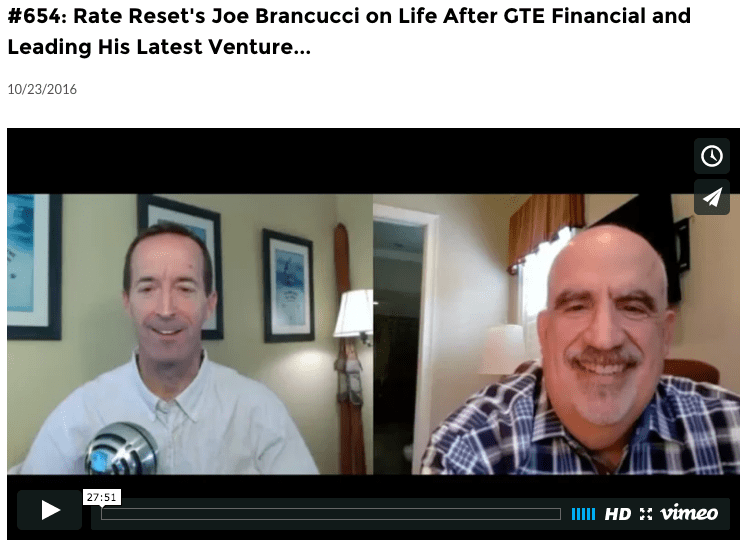 Rate Reset's Joe Brancucci on life after GTE Financial